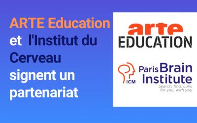 ARTE Éducation et l'Institut du Cerveau s'engagent à sensibiliser les jeunes aux neurosciences